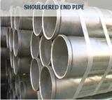 Shouldered End Pipe