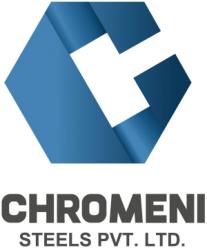 CHROMENI STEELS PVT LTD
