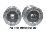 PCD | VNT Nano Sector Die