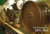 DRU-Wet roll drawing line